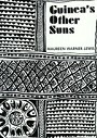 Guinea's Other Suns: The African Dynamic in Trinidad Culture by Maureen Warner-Lewis