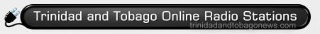 Trinidad & Tobago Online Radio Stations